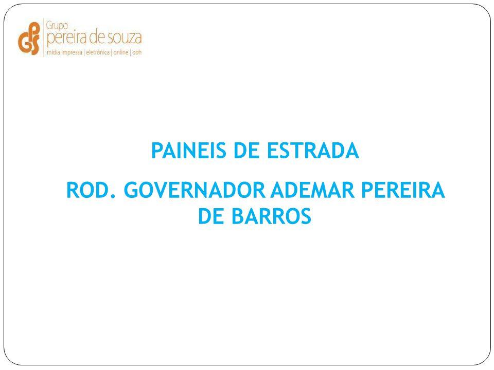 ROD. GOVERNADOR ADEMAR PEREIRA DE BARROS