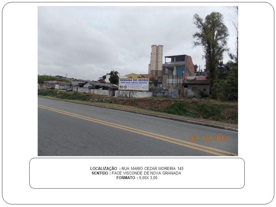 LOCALIZAÇÃO : RUA MARIO CEZAR MOREIRA 145