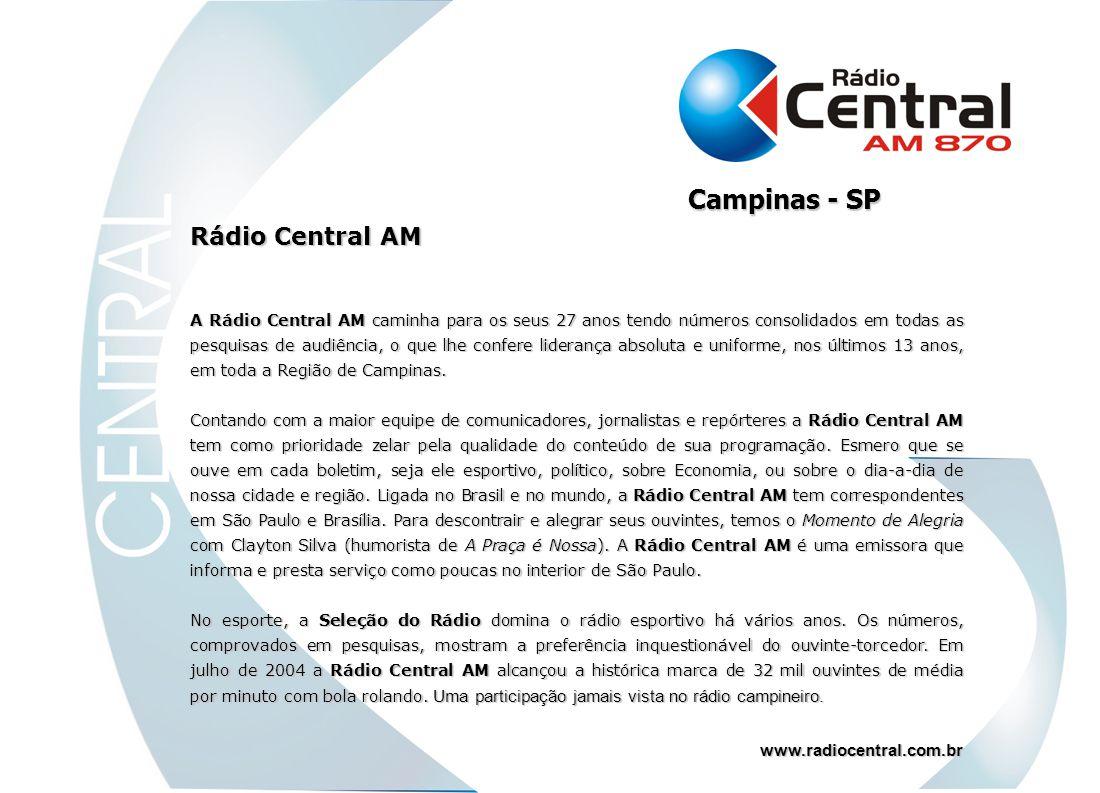 Campinas - SP Rádio Central AM www.radiocentral.com.br