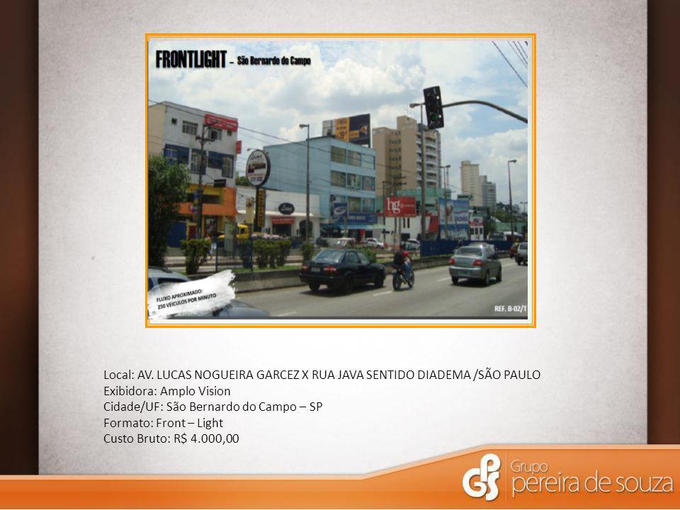 Local: AV. LUCAS NOGUEIRA GARCEZ X RUA JAVA SENTIDO DIADEMA /SÃO PAULO
