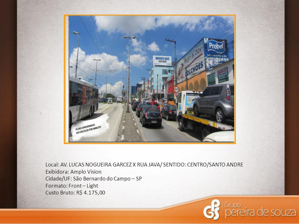 Local: AV. LUCAS NOGUEIRA GARCEZ X RUA JAVA/ SENTIDO: CENTRO/SANTO ANDRE