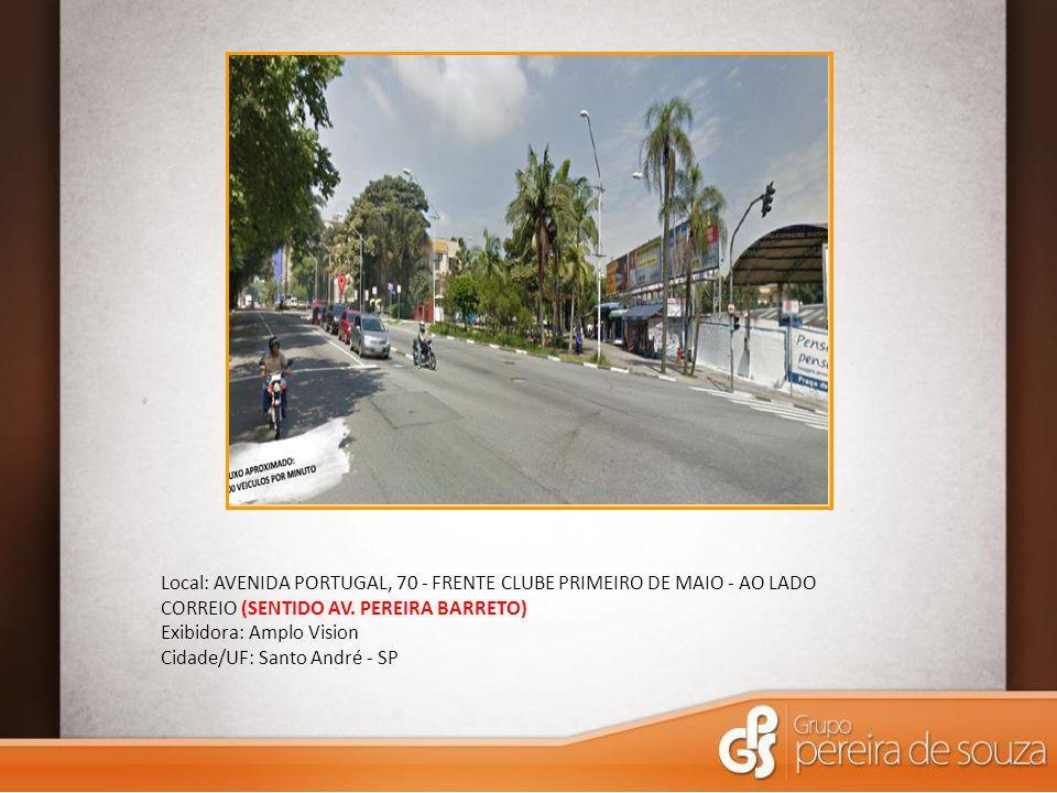 Local: AVENIDA PORTUGAL, 70 - FRENTE CLUBE PRIMEIRO DE MAIO - AO LADO CORREIO (SENTIDO AV. PEREIRA BARRETO)