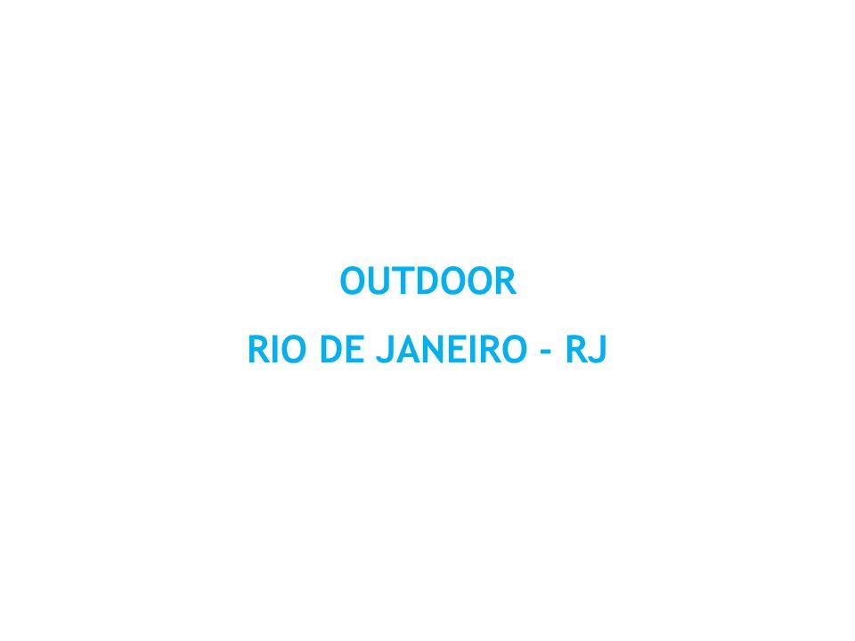 OUTDOOR RIO DE JANEIRO - RJ