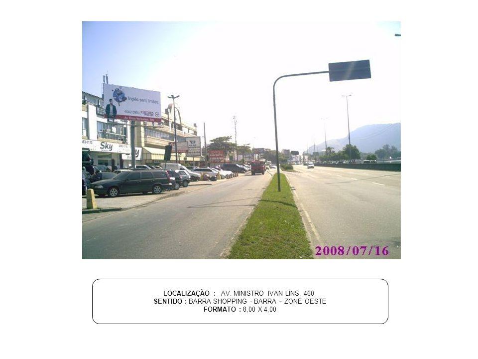 LOCALIZAÇÃO : AV. MINISTRO IVAN LINS, 460