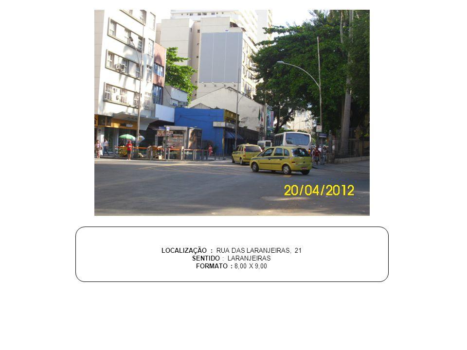 LOCALIZAÇÃO : RUA DAS LARANJEIRAS, 21