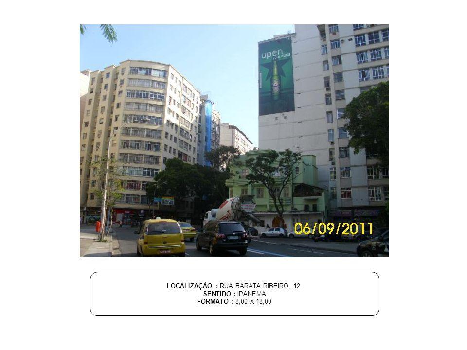 LOCALIZAÇÃO : RUA BARATA RIBEIRO, 12