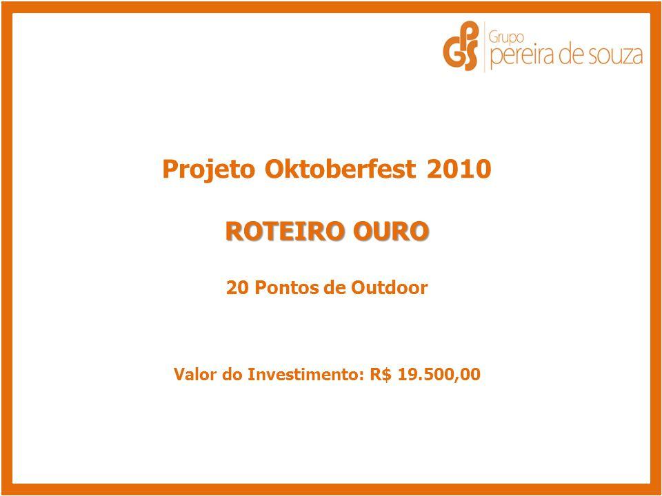 Valor do Investimento: R$ 19.500,00