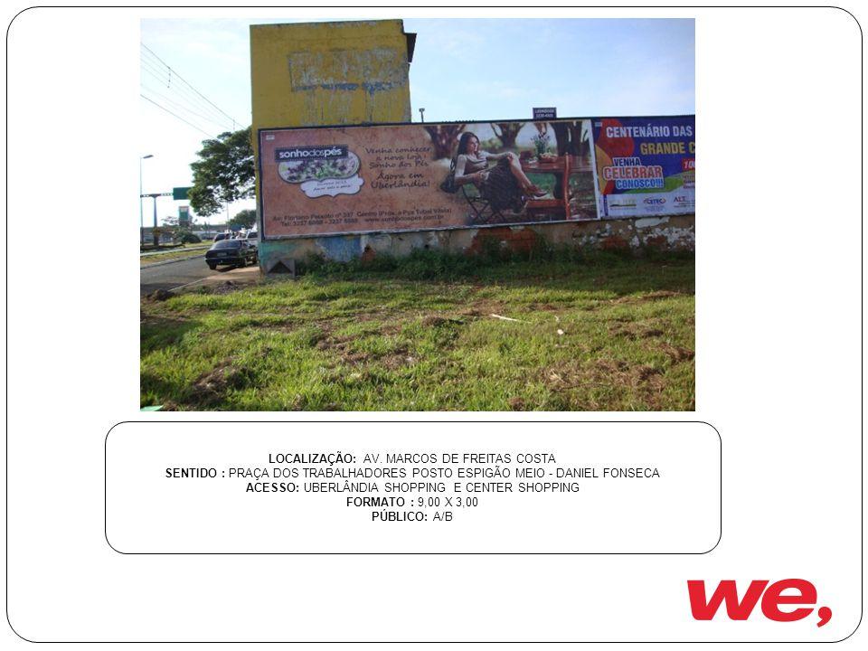 LOCALIZAÇÃO: AV. MARCOS DE FREITAS COSTA