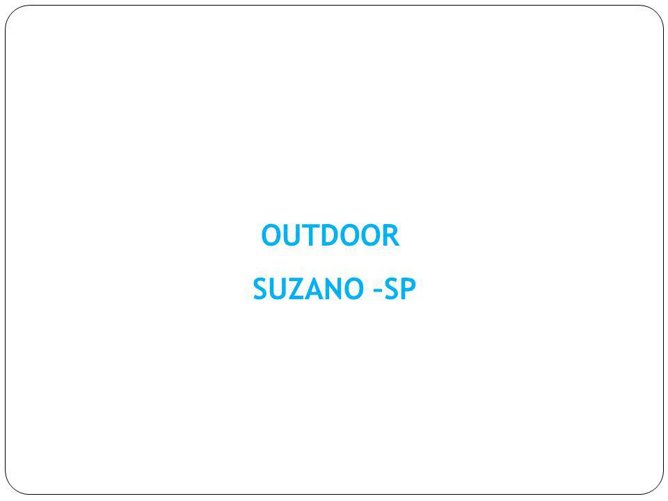 OUTDOOR SUZANO –SP