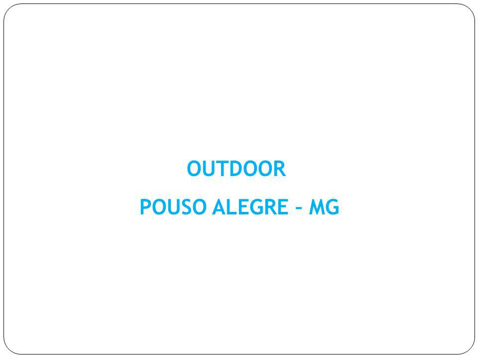 OUTDOOR POUSO ALEGRE – MG