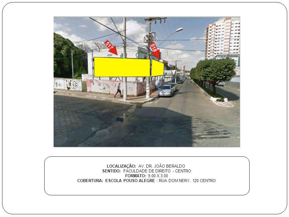 LOCALIZAÇÃO: AV. DR. JOÃO BERALDO