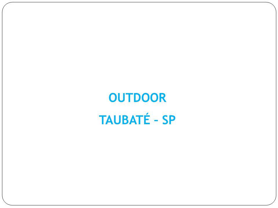 OUTDOOR TAUBATÉ – SP