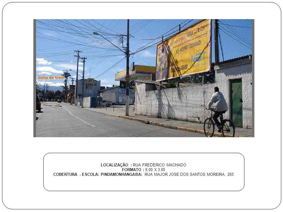 LOCALIZAÇÃO : RUA FREDERICO MACHADO