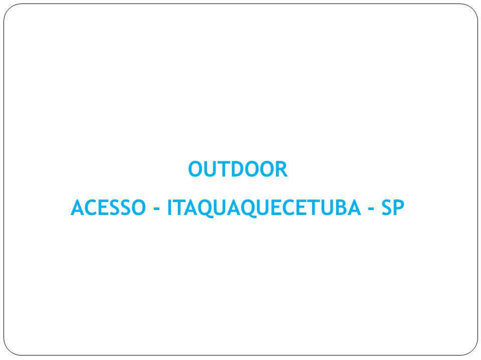 ACESSO - ITAQUAQUECETUBA - SP