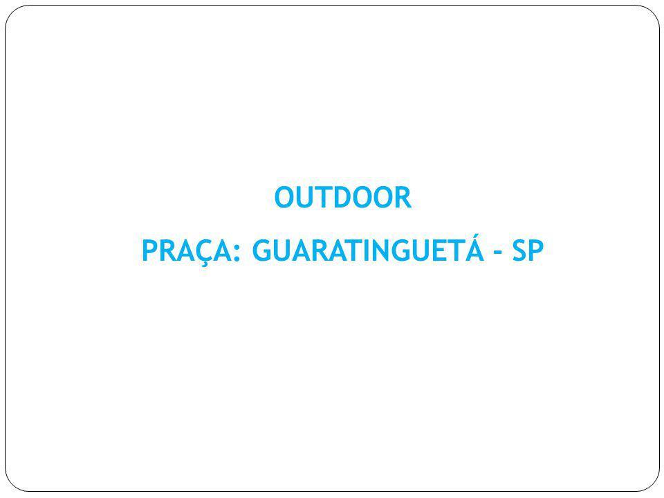 PRAÇA: GUARATINGUETÁ - SP