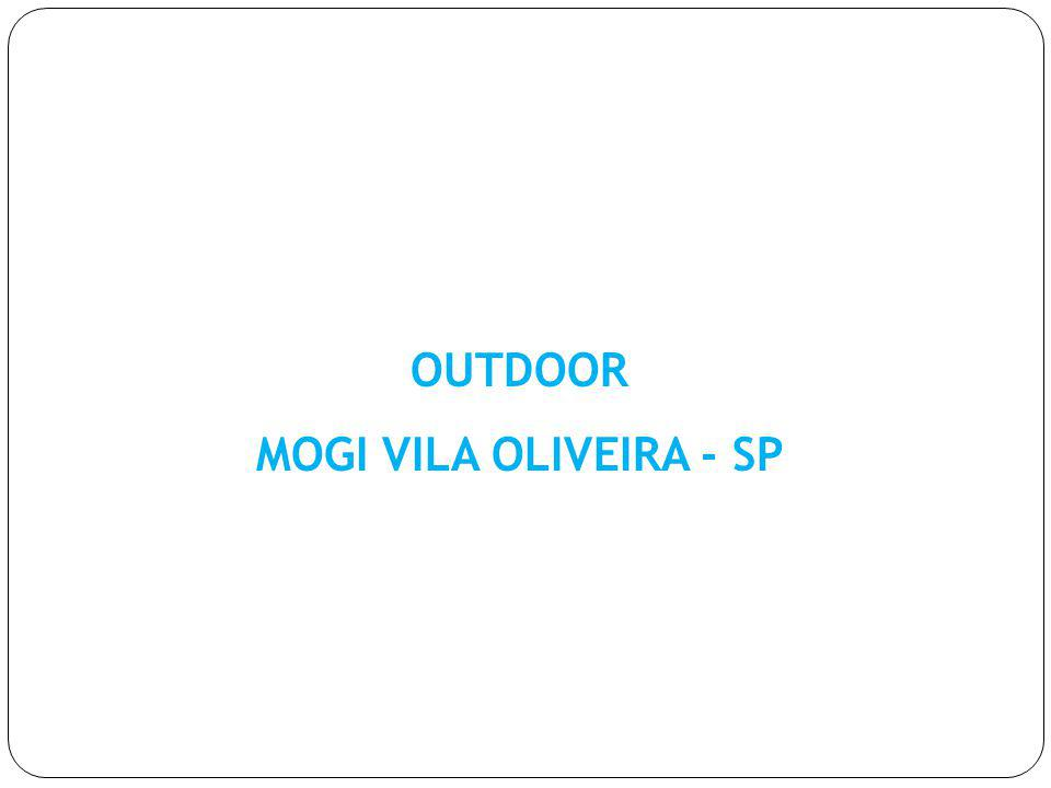 OUTDOOR MOGI VILA OLIVEIRA - SP