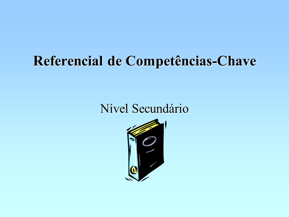 Referencial de Competências-Chave
