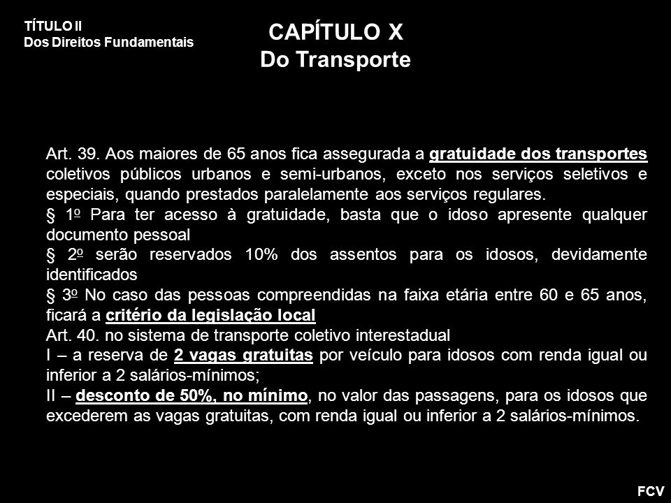 CAPÍTULO X Do Transporte