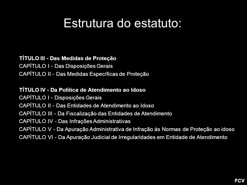 Estrutura do estatuto: