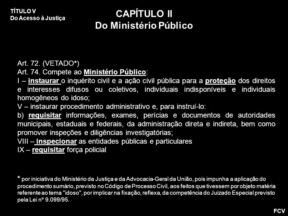 CAPÍTULO II Do Ministério Público