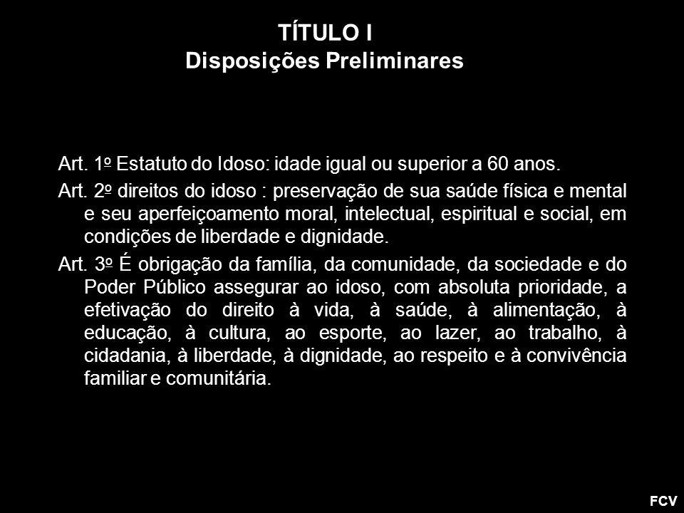 TÍTULO I Disposições Preliminares