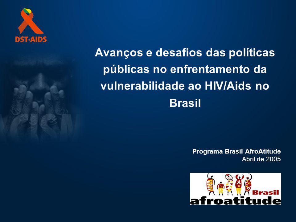 Avanços e desafios das políticas públicas no enfrentamento da vulnerabilidade ao HIV/Aids no Brasil