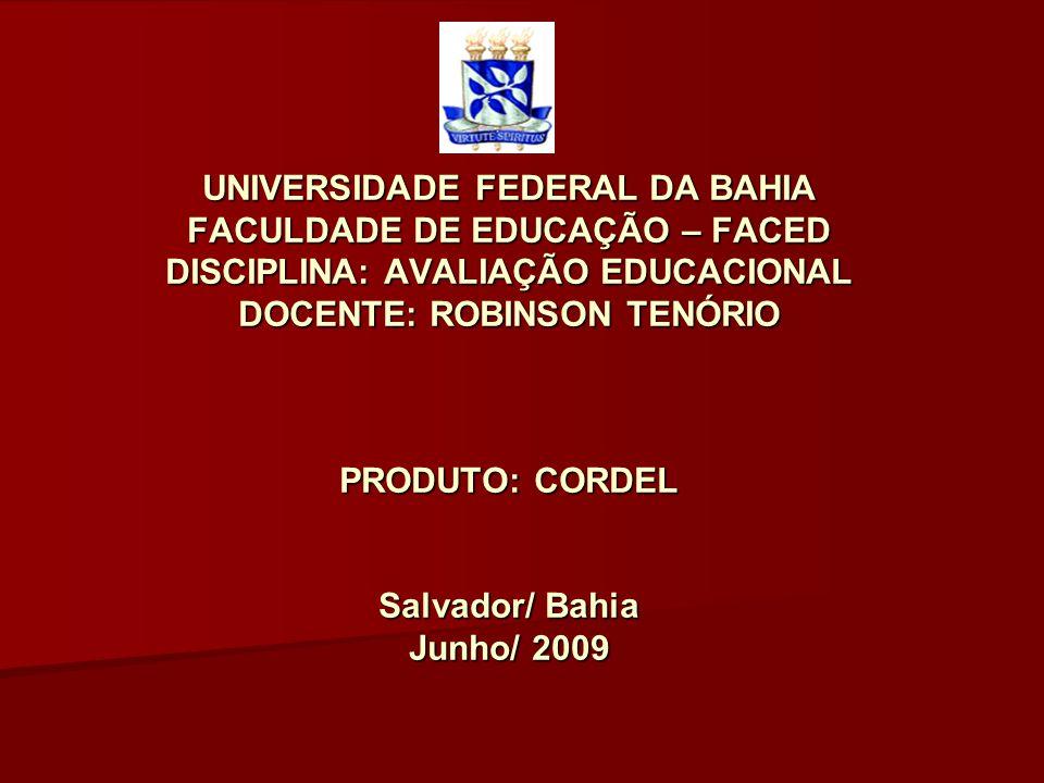UNIVERSIDADE FEDERAL DA BAHIA FACULDADE DE EDUCAÇÃO – FACED