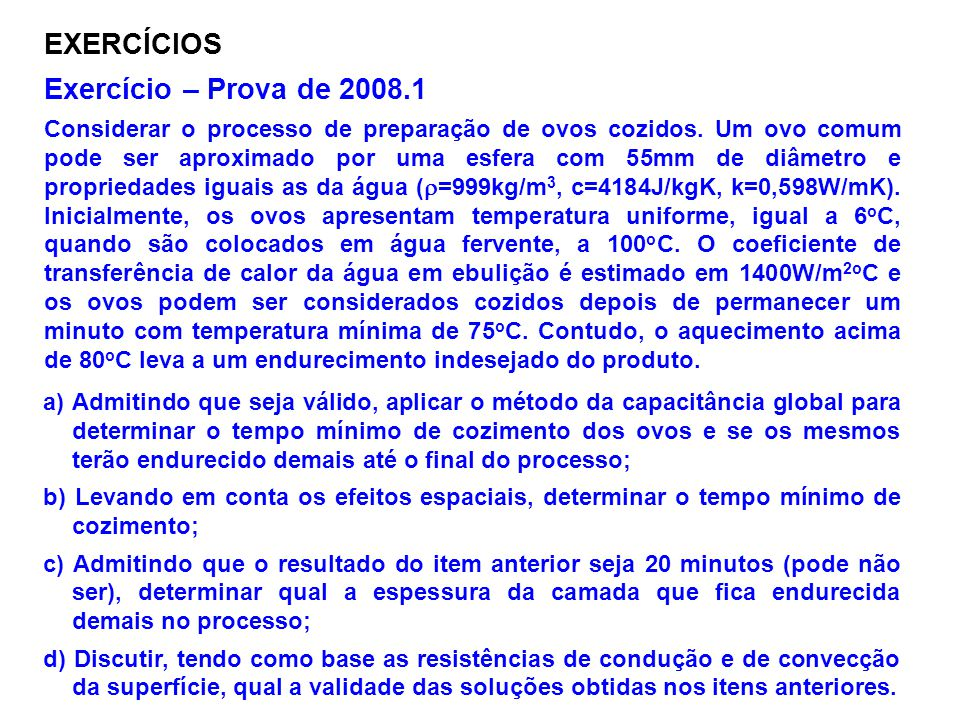 EXERCÍCIOS Exercício – Prova de 2008.1