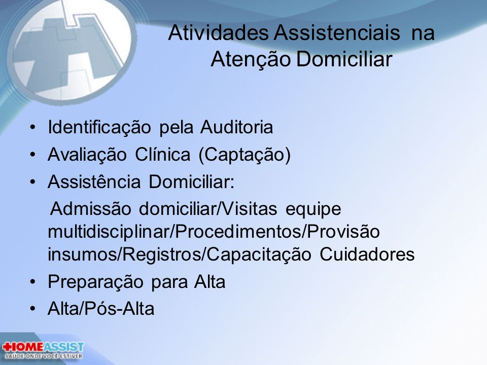 Atividades Assistenciais na Atenção Domiciliar