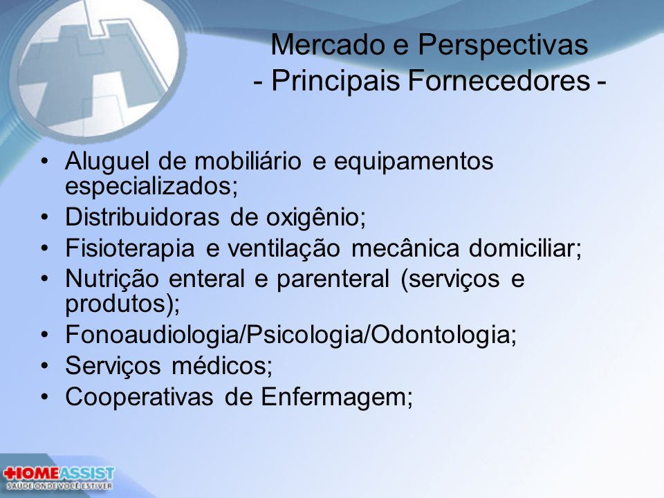 Mercado e Perspectivas - Principais Fornecedores -