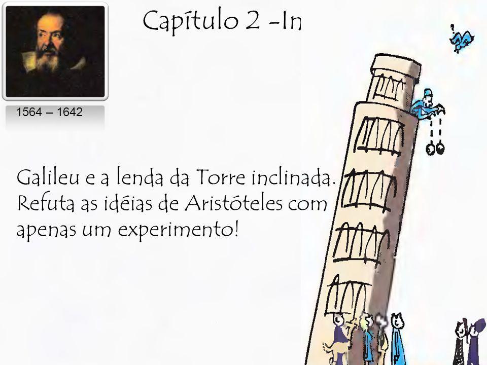 Capítulo 2 -Inércia Galileu e a lenda da Torre inclinada.