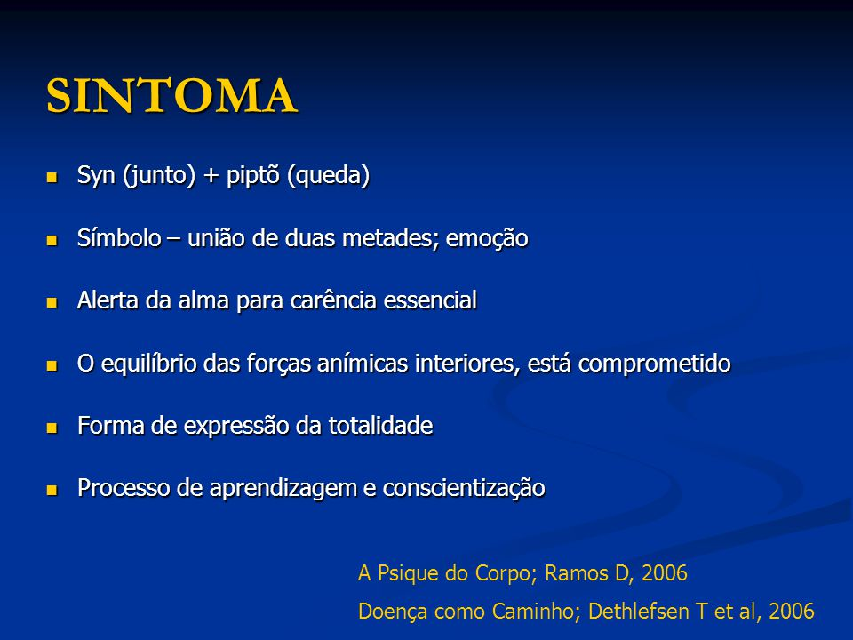 SINTOMA Syn (junto) + piptõ (queda)