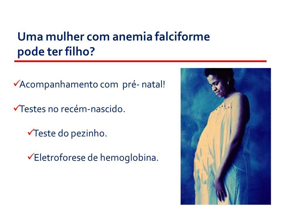 Uma mulher com anemia falciforme pode ter filho