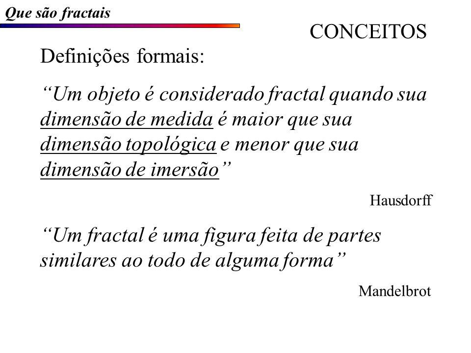 CONCEITOS Definições formais: