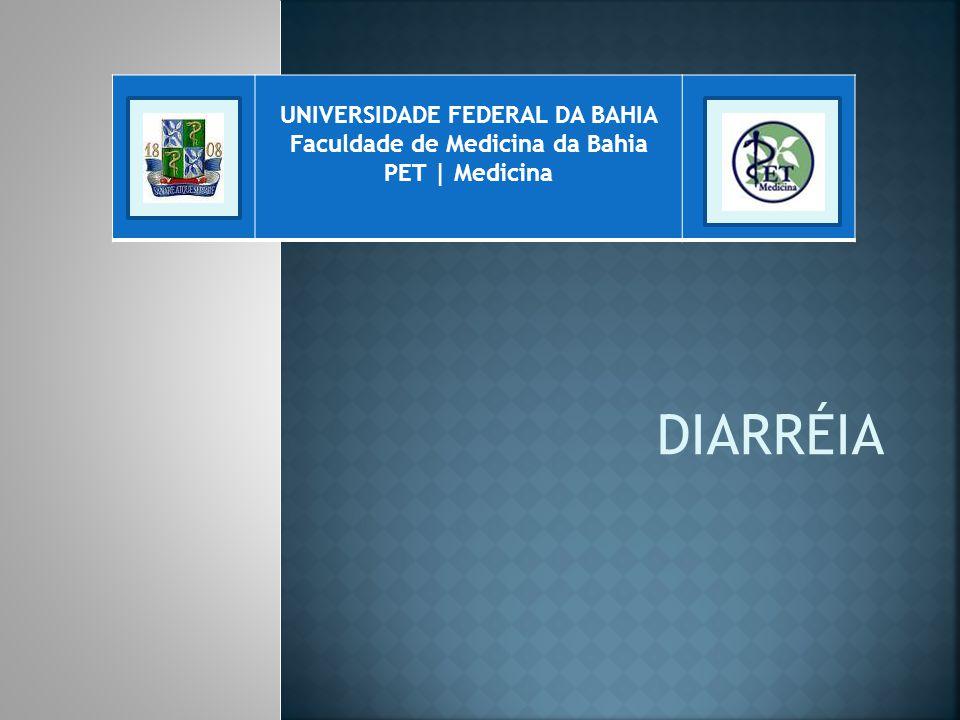UNIVERSIDADE FEDERAL DA BAHIA Faculdade de Medicina da Bahia