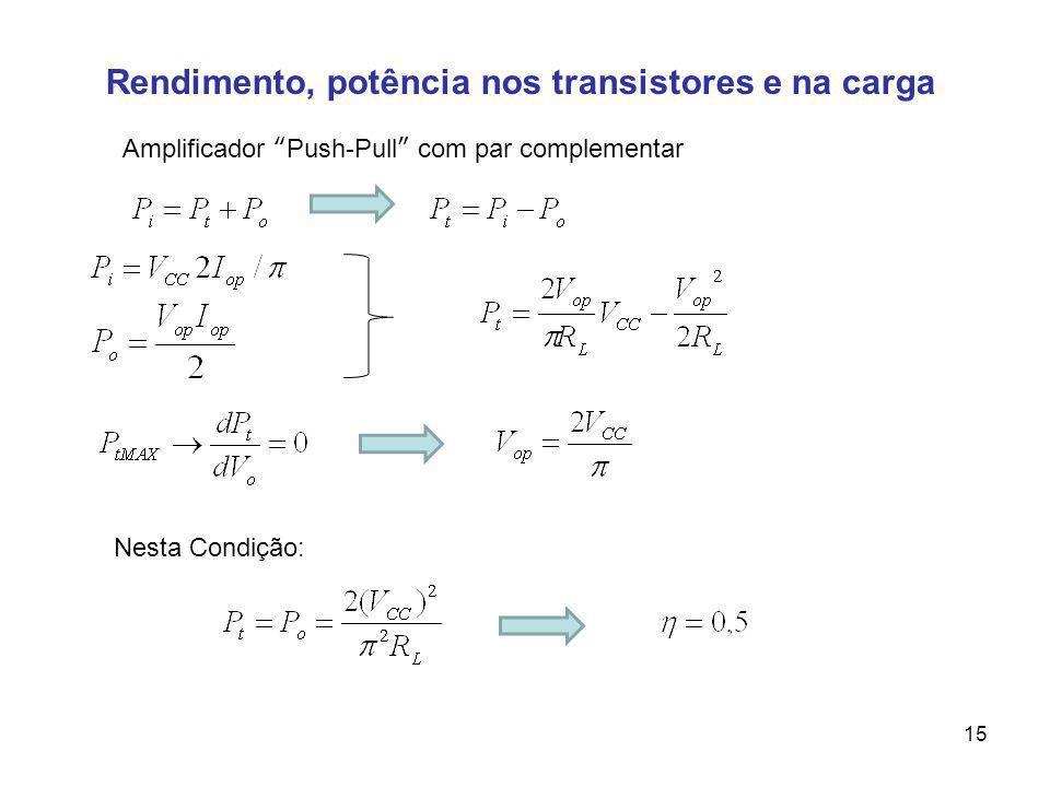 Rendimento, potência nos transistores e na carga