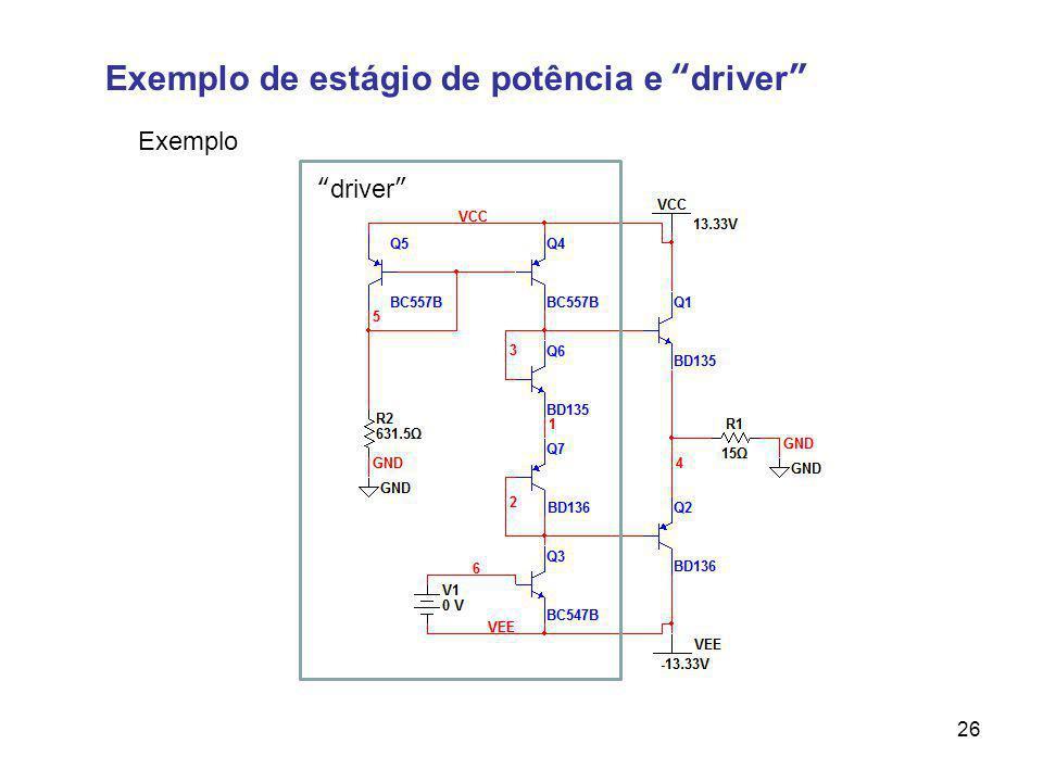Exemplo de estágio de potência e driver