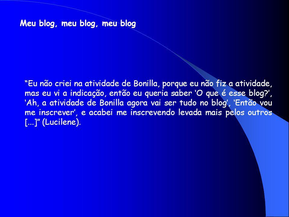 Meu blog, meu blog, meu blog
