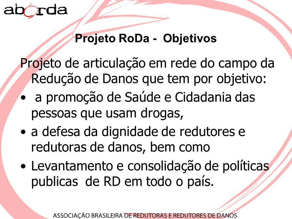 Projeto RoDa - Objetivos
