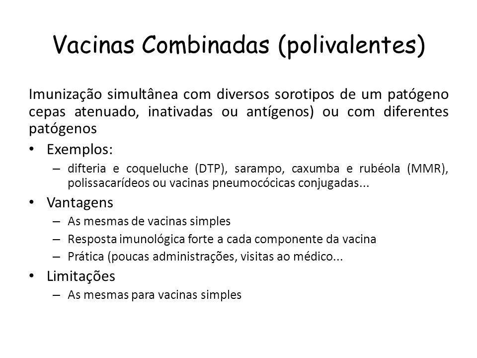 Vacinas Combinadas (polivalentes)