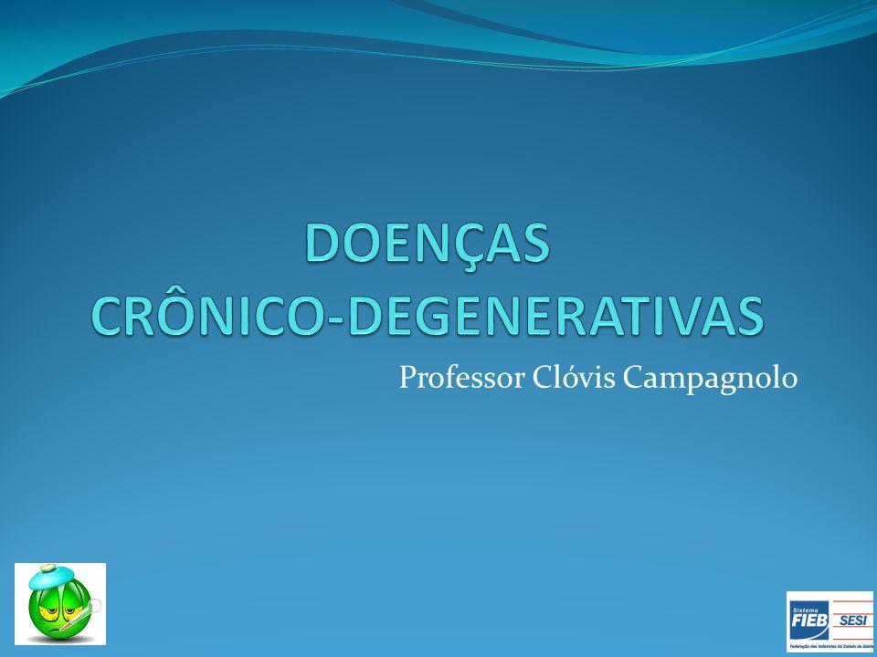DOENÇAS CRÔNICO-DEGENERATIVAS