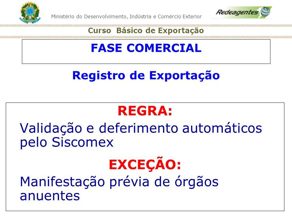 FASE COMERCIAL Registro de Exportação