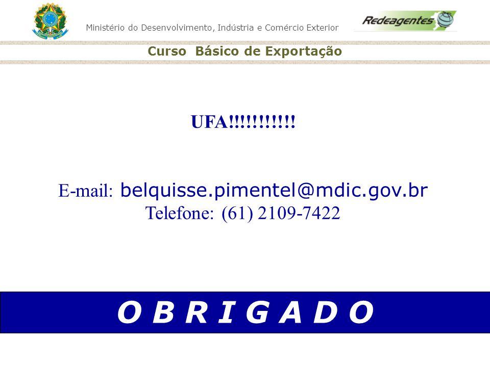 E-mail: belquisse.pimentel@mdic.gov.br