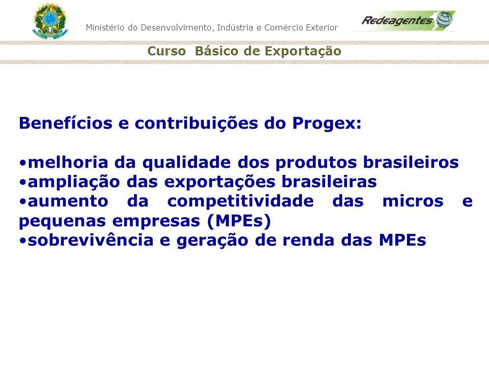 Benefícios e contribuições do Progex: