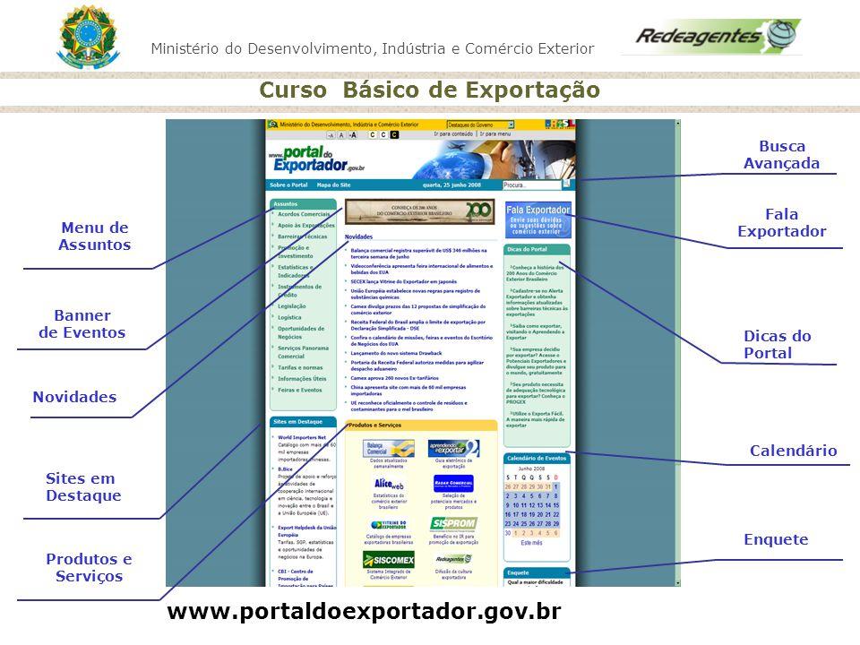 www.portaldoexportador.gov.br Busca Avançada Fala Exportador Menu de
