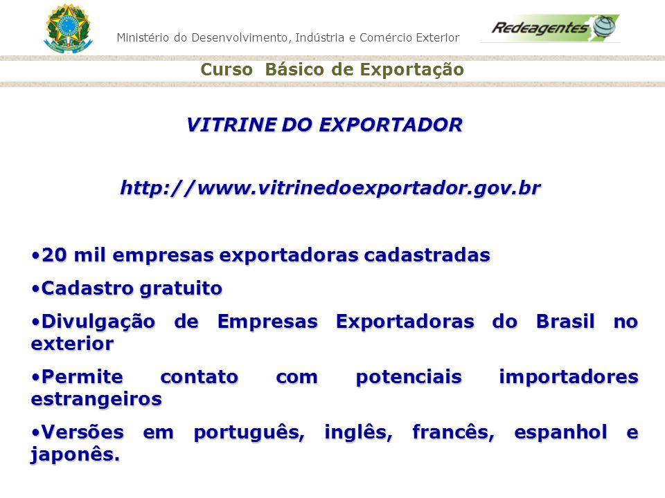 VITRINE DO EXPORTADOR http://www.vitrinedoexportador.gov.br