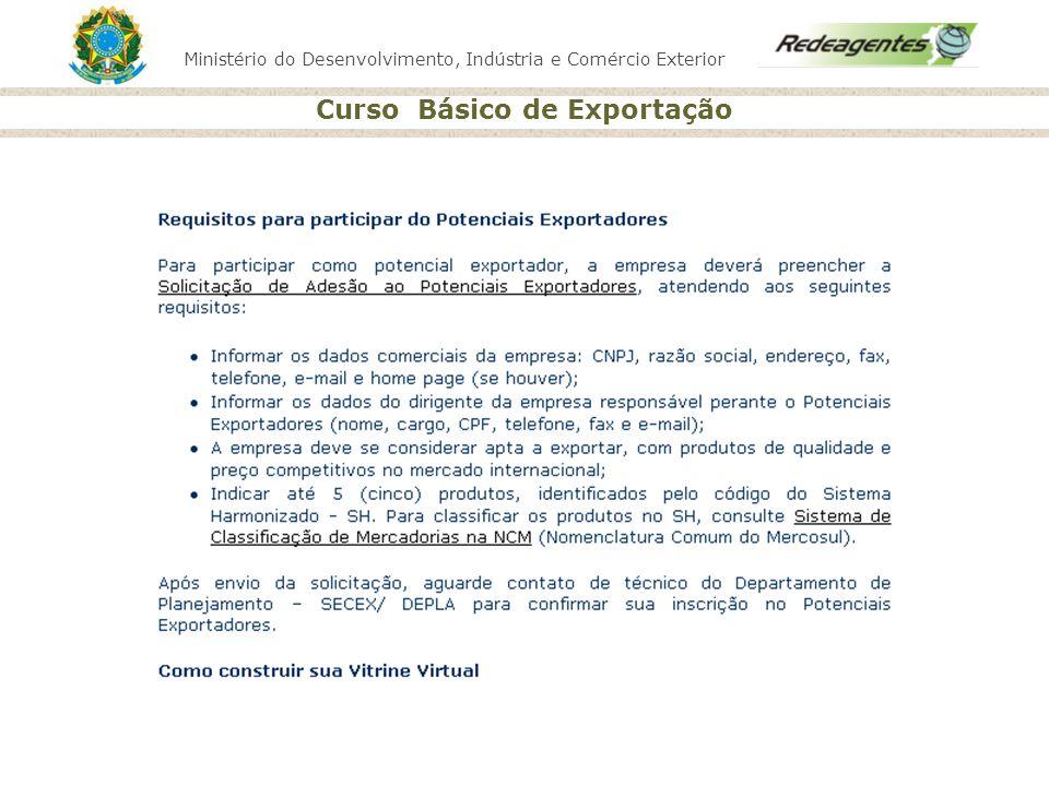 Entregar formulário Solicitação de Adesão aos Potenciais Exportadores .