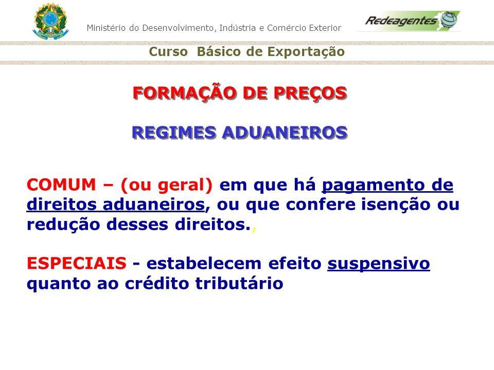 FORMAÇÃO DE PREÇOS REGIMES ADUANEIROS