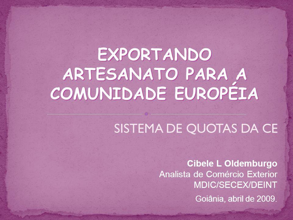EXPORTANDO ARTESANATO PARA A COMUNIDADE EUROPÉIA