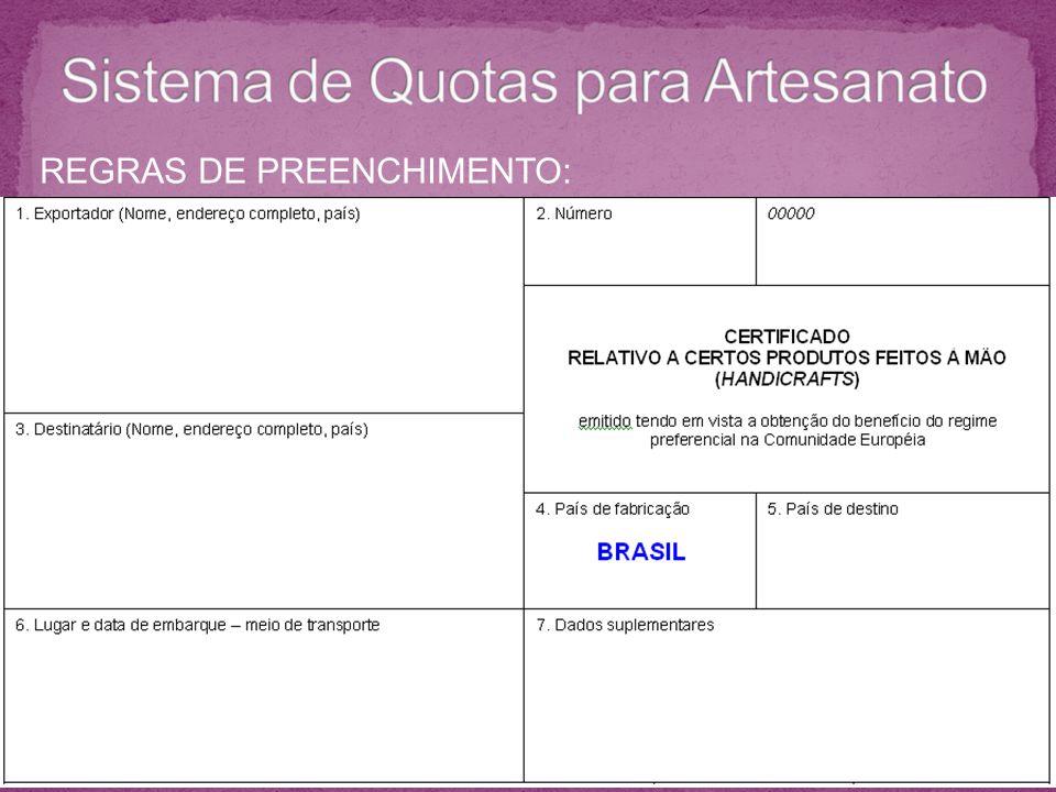 REGRAS DE PREENCHIMENTO: